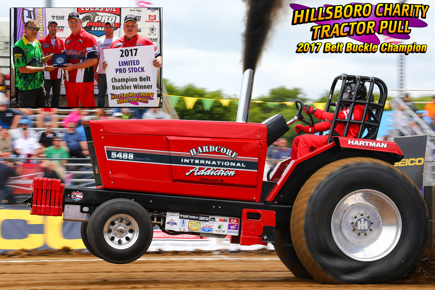 "Limited Pro Stock Tractors- Andrew Hartman ""Hardcore Addiction"""